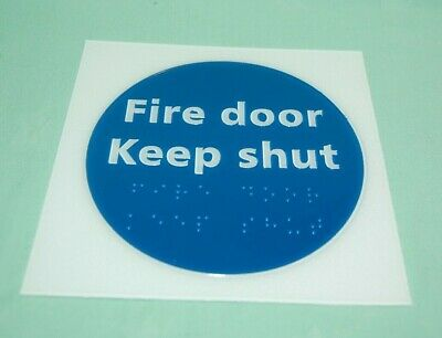 FIRE KEEP DOOR SHUT Wording & Braille Sign 150mm Adhesive Backed  New