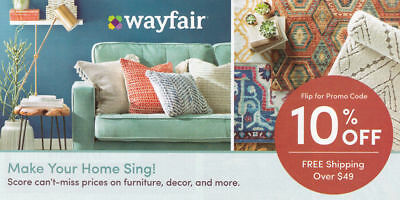 wayfair.com 10% off entire order 1coupon - WAYFAIR - exp. 7-31-20 - Sent Fast