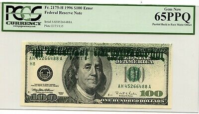 1996 $100 Federal Reserve ERROR Partial Back to Face Matte OFFSET PCGS New 65PPQ