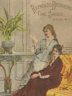 1880s Reynolds Brothers Shoes Trade Card Sultry Victorian Ladies Utica, NY
