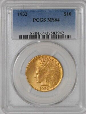 1932 $10 Gold Indian MS64 PCGS   941962-12