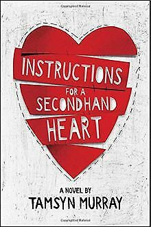Instructions for a Secondhand Heart by Murray, T... | Book | condition very good