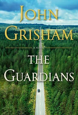 The Guardians: A Novel by John Grisham
