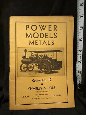 Power Models Metals # 12 COLE, Charles A. Modern Engineering Supplies 1949