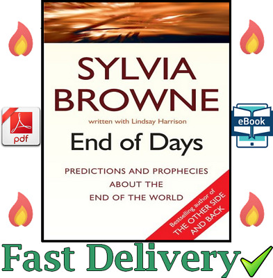 End Of Days Predictions And Prophecies End Of World by Sylvia Browne (P.D.F) ✅