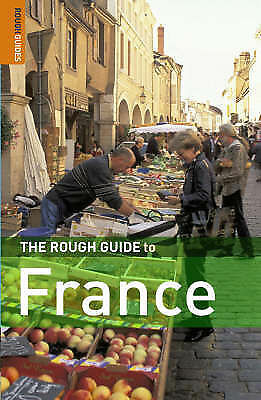 The Rough Guide to France (Rough Guide Travel Guides) Book, Hugh Cleary,Brian Ca