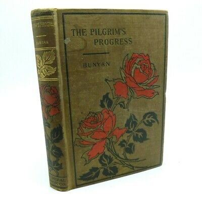 The Pilgrims Progress by John Bunyan Windsor Series Antique Federal Book Co