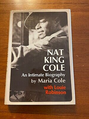 SIGNED Nat King Cole By Maria Cole 1st Edition 1971
