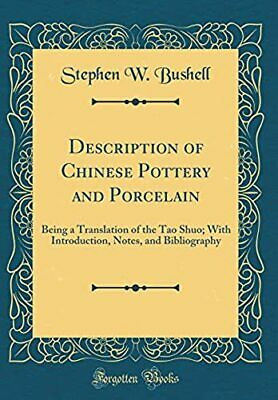 Description of Chinese Pottery and Porcelain: Being a Translation of the Tao...