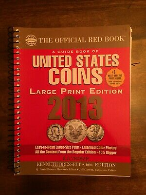 A Guide Book of United States Coins 2013: The Official Red Book ~ LARGE PRINT ~
