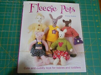 Fleecie Pets Book  By Fiona Goble - (2007) - Good Condition -