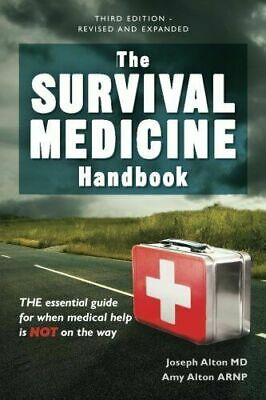 The Survival Medicine Handbook A Guide for When Help is Not on the Way ✅Pdf Book