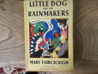 Little Dog and The Rainmakers, Mary Fairclough, Hutchinson, HardBack