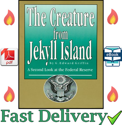 The Creature from Jekyll Island: A Second Look at the Federal Reserve ✅ 💥