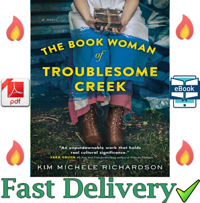 The Book Woman of Troublesome Creek by Kim Michele Richardson 🚛 💥