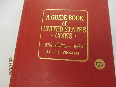 Red Guide Book of United States Coins R.S. Yeoman 1984 37th Edition Hardcover