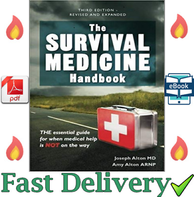 The Survival Medicine Handbook: A Guide for When Help is Not on the Way 🚛 💥