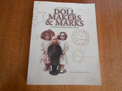 Antique Trader's - Doll Makers & Marks By Dawn Herlocher - Good Condition -