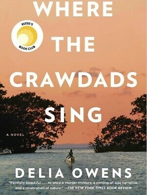 BRAND NEW Where the Crawdads Sing Hardcover August 14, 2018