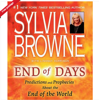 End of Days Predictions and Prophecies About End of World Sylvia Browne