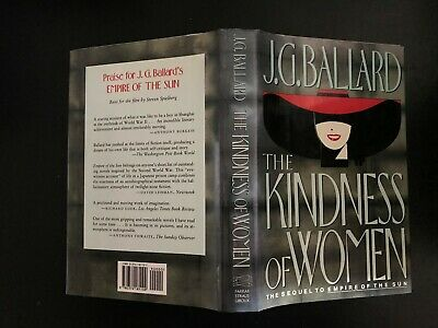 J. G. Ballard, The Kindness of Women, 1st (First) US Edition, Hardback Book