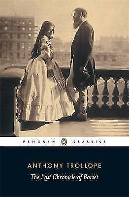 The Last Chronicle of Barset by Anthony Trollope (Paperback, 2002)
