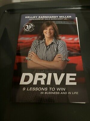 Drive 9 Lessons To Win Business & Life by Kelley Earnhardt Miller