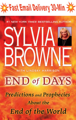 End of Days Predictions & Prophecies End of world Sylvia Browne (P.D.F)