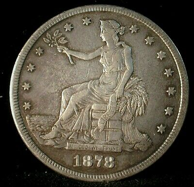 1878-S S US Trade Silver Dollar Nice Condition  Lot #C273                 (QZCS)