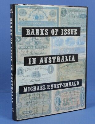 Banks of Issue in Australia, Michael P. Vort-Ronald 1982 1st Edition, 331 Pages
