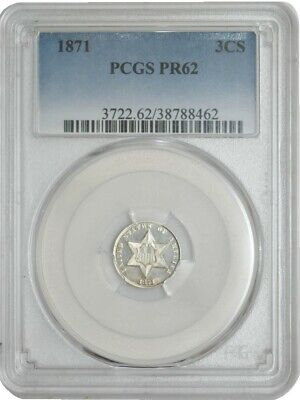 1871 Three Cent 3CS PR62 PCGS 942822-5