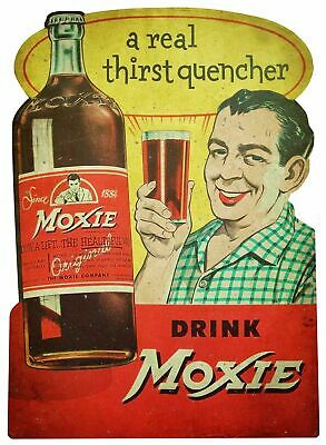 Drink Moxie A Real Thirst Quencher Heavy Duty Usa Made Metal Advertising Sign