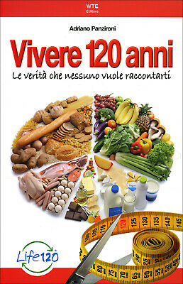 VIVERE 120 ANNI LE RICETTE DI ADRIANO PANZIRONI DIGITAL EBOOk PDF Download