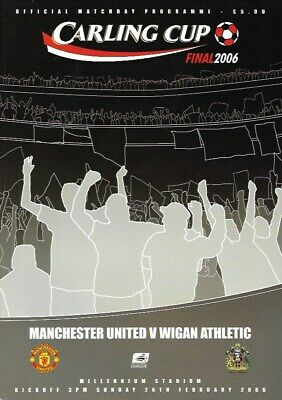 2006 Carling Cup Final Manchester United v Wigan Athletic Official Programme