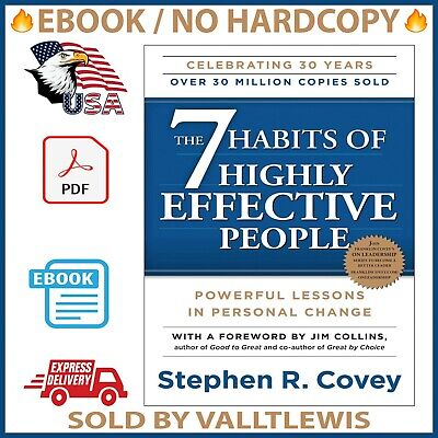 The 7 Habits of Highly Effective People : By Stephen R. Covey