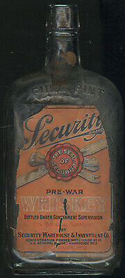 Empty Pint Bottle Security Pre-War Whiskey, Security Warehouse, St. Louis, Mo.