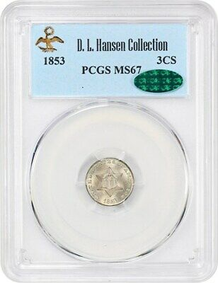 1853 3cS PCGS/CAC MS67 ex: D.L. Hansen - Superb Gem - 3-Cent Silver - Superb Gem