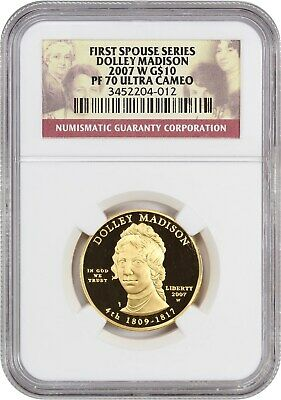 2007-W Dolley Madison $10 NGC PR 70 UCAM - First Spouse .999 Gold