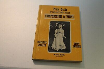 Vintage Composition To Vinyl Dolls Price Guide 1973 First Edition