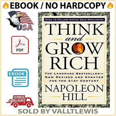 Think and Grow Rich : The Landmark Bestseller By Napoleon Hill