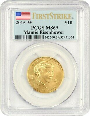 2015-W Maime Eisenhower $10 PCGS MS69 (First Strike) - First Spouse .999 Gold