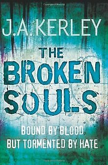 Broken Souls by Kerley, J A | Book | condition good