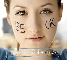 Be Ok by Michaelson,Ingrid | CD | condition very good