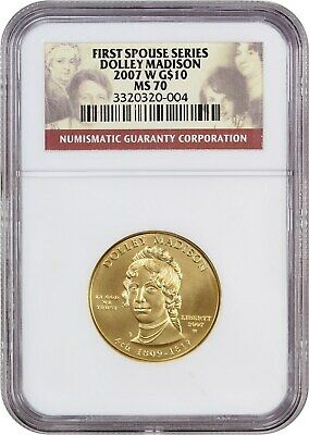 2007-W Dolley Madison $10 NGC MS70 - First Spouse .999 Gold