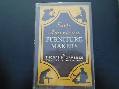 Early American Furniture Makers  Thomas Hamilton Ormsbee Antique Book Hardcover