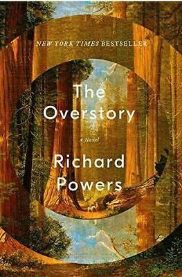 The Overstory: A Novel by Powers, Richard (P.D.F)