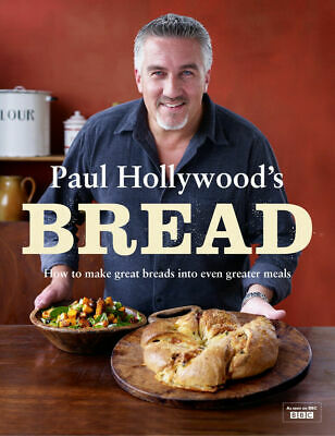 Paul Hollywood's Bread-Cookbook recipe ideas for you {P.D.F}