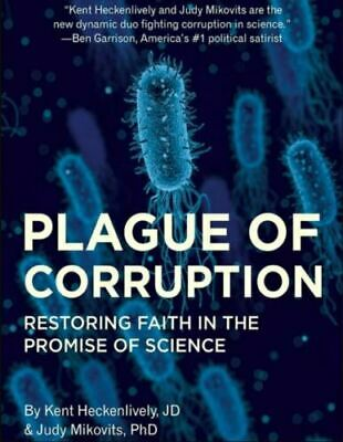 Plague of Corruption: Restoring Faith in the Promise of Science {P.D.F}
