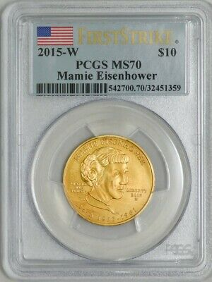 2015-W $10 Mamie Eisenhower First Strike Spouse Gold MS70 PCGS 933031-13