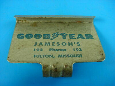 1940s Vintage GOODYEAR TIRE Old Fulton MO Metal Clothes Hook Sign for Car Window